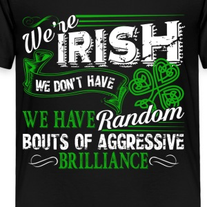 Irish Anger Outbursts Patrick Day Shirt - Toddler Premium T-Shirt