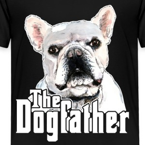 The Dogfather French Bulldog Tee Shirt - Toddler Premium T-Shirt