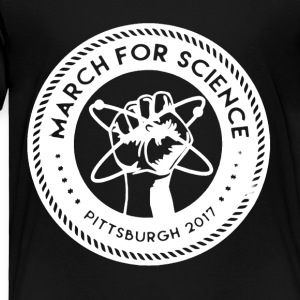 March for Science Pittsburgh Shirt - Toddler Premium T-Shirt