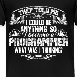 Silly Programmer Tshirt - Toddler Premium T-Shirt