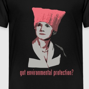 Rachel Carson - got environmental protection? dark - Toddler Premium T-Shirt