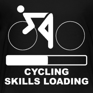 Cycling Skills Loading - Toddler Premium T-Shirt