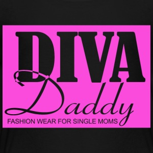 Diva Daddy™ FASHION WEAR FOR SINGLE MOMS - Toddler Premium T-Shirt