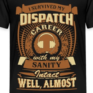 Retired Dispatcher Tee Shirt - Toddler Premium T-Shirt