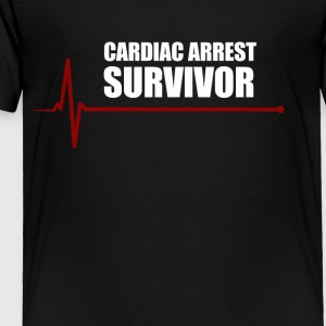 cardiac arrest survivor - Toddler Premium T-Shirt