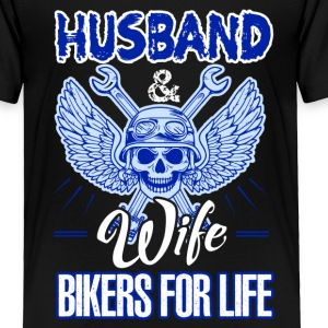 Husband And Wife Bikers For Life Shirt - Toddler Premium T-Shirt