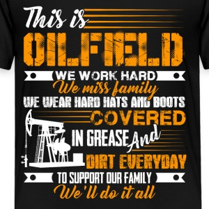 Oilfield Proud Shirt - Toddler Premium T-Shirt