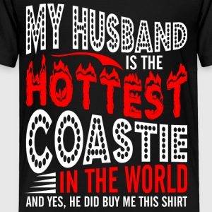 My Husband Is The Hottest Coastie - Toddler Premium T-Shirt