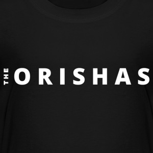 The Orishas (White Letters) - Toddler Premium T-Shirt