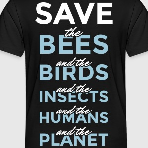 Safe the bees... and the planet! - Toddler Premium T-Shirt