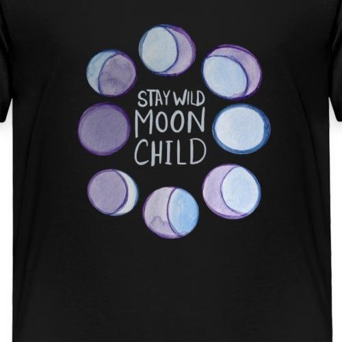 Stay Wild Moon Child - Toddler Premium T-Shirt