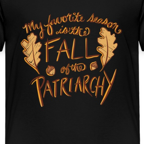 My favorite season is the fall of the patriarchy