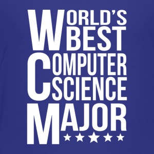 World's Best Computer Science Major - Toddler Premium T-Shirt