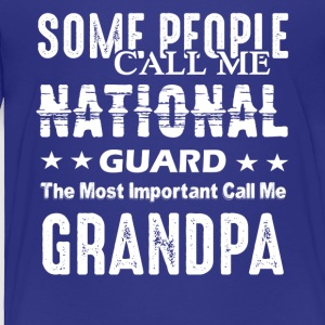 National Guard Grandpa Shirt - Toddler Premium T-Shirt