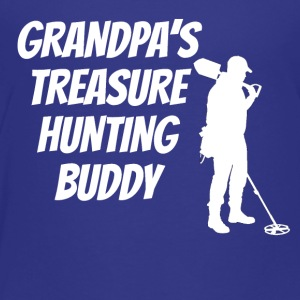 Grandpa's Treasure Hunting Buddy - Toddler Premium T-Shirt