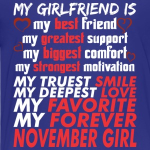 My Girlfriend Is November Girl - Toddler Premium T-Shirt