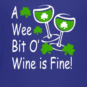 Wee Bit O Wine - Toddler Premium T-Shirt