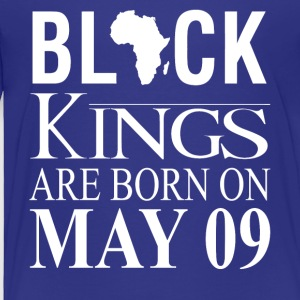 Black kings born on May 09 - Toddler Premium T-Shirt