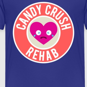 Candy Crush Rehab - Toddler Premium T-Shirt