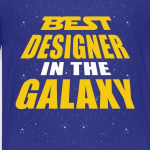 Best Designer In The Galaxy - Toddler Premium T-Shirt