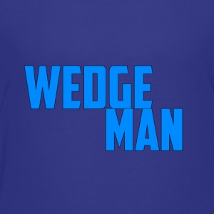 WedgeMan - Toddler Premium T-Shirt