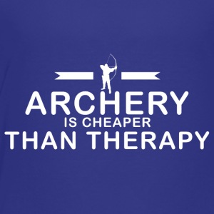 Archery is cheaper than therapy - Toddler Premium T-Shirt
