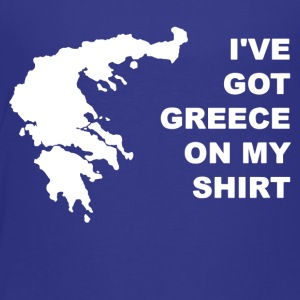 I ve Got Greece On My Shirt - Toddler Premium T-Shirt