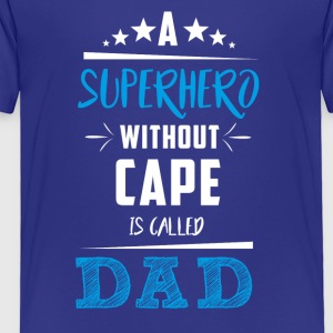 Father´s day! Father! Dad! Daddy! Gift! - Toddler Premium T-Shirt