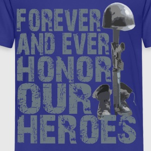 Honor Our Heroes - Memorial Day T-Shirt - Toddler Premium T-Shirt