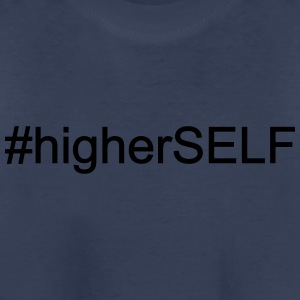 #Higher Self - Toddler Premium T-Shirt