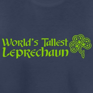Worlds Tallest Leprechaun - Toddler Premium T-Shirt