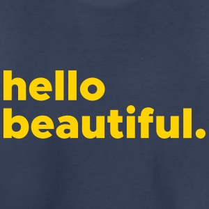 hellobeautiful - Toddler Premium T-Shirt