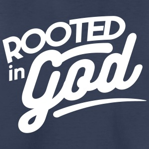 Rooted in God - Toddler Premium T-Shirt