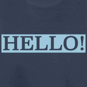 hello! - Toddler Premium T-Shirt