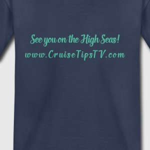 See you on the high seas simple script - Toddler Premium T-Shirt