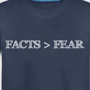 Facts are greater than Fear - Toddler Premium T-Shirt