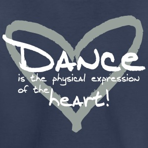 Dance is the physical expression of the heart! - Toddler Premium T-Shirt