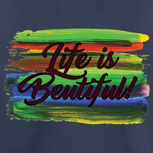 Life_Is_beautiful - Toddler Premium T-Shirt