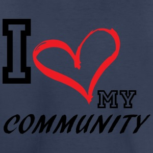 I_LOVE_MY_COMMUNITY - Toddler Premium T-Shirt