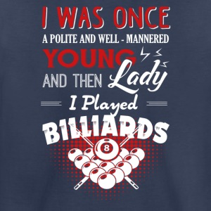 Play Billiards Shirt - Toddler Premium T-Shirt