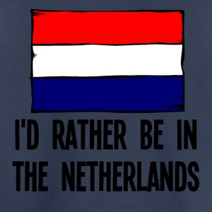 I'd Rather Be In the Netherlands - Toddler Premium T-Shirt