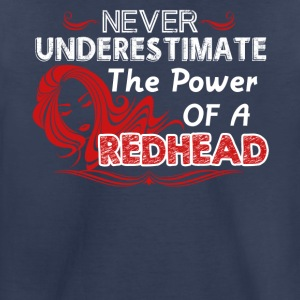 Never Underestimate The Power Of Redhead Shirt - Toddler Premium T-Shirt