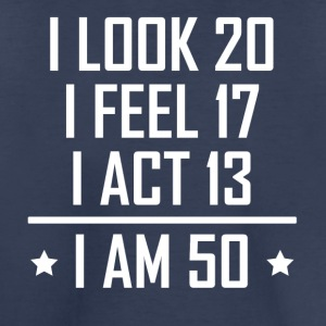 I Am 50 Funny 50th Birthday - Toddler Premium T-Shirt