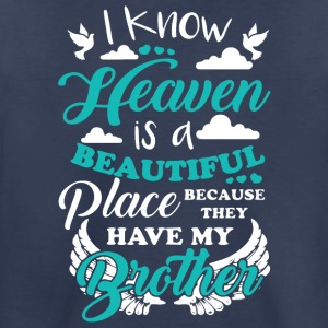 My Brother In Heaven T Shirt - Toddler Premium T-Shirt