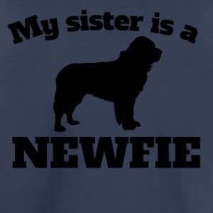 My Sister Is A Newfie - Toddler Premium T-Shirt