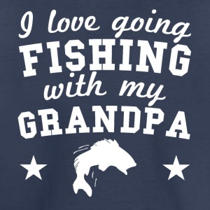 I Love Going Fishing With My Grandpa - Toddler Premium T-Shirt