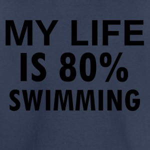 SWIMMING is my life - Toddler Premium T-Shirt