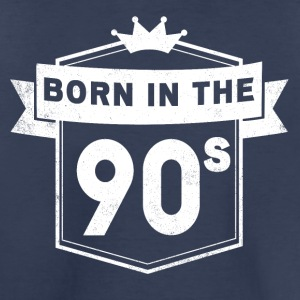 BORN IN THE 90S - Toddler Premium T-Shirt