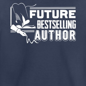 Future Best selling Author - Writer Tee - Toddler Premium T-Shirt