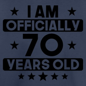 I Am Officially 70 Years Old 70th Birthday - Toddler Premium T-Shirt